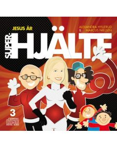 Jesus är superhjälte - Alexander Hyllerud & Marcus Nielsen - CD