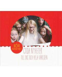 Goda Nyheter Köräventyret - CD