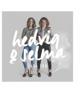 Hedvig & Selma - Våga tro - CD