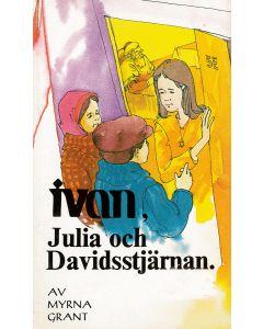Ivan, Julia och Davidsstjärnan