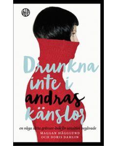 Drunkna inte i andras känslor : En våga sätta gränser-bok för sensitivt beg