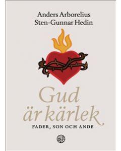 Gud är kärlek : fader, son och Aade