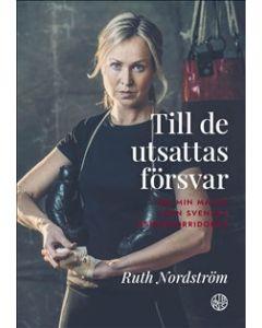 Till de utsattas försvar : om min match i den svenska åsiktskorridoren