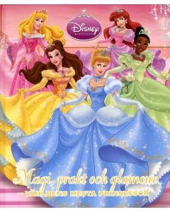 Magi, prakt och glamour : världens mesta prinsessor