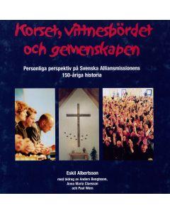 Korset, vittnesbödet och gemenskapen