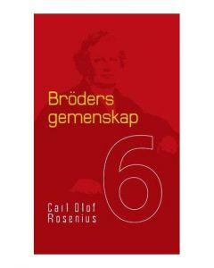 Bröders gemenskap/bok 6
