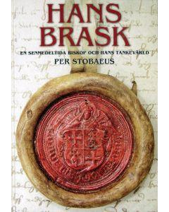 Hans Brask : en senmedeltida biskop och hans tankevärld
