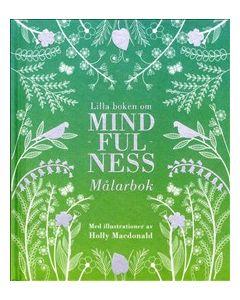 Lilla boken om mindfulness : målarbok