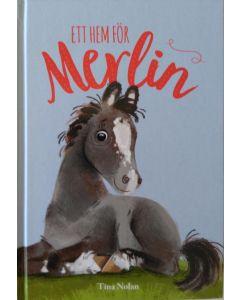 Ett hem för Merlin