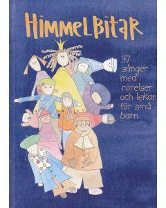 Himmelbitar : 37 sånger med rörelser och lekar för små barn