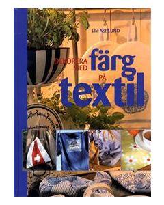 Dekorera med färg på textil