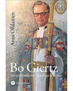 Bo Giertz om prästämbetet : uppdragets teologi