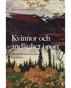 Kvinnor och andlighet i norr - Lindmark, Samuelson