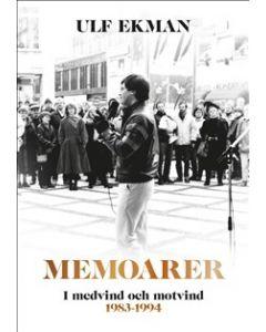 Memoarer : i medvind och motvind 1983-1994