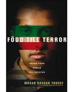 Född till terror : vägen från Hamas till Kristus