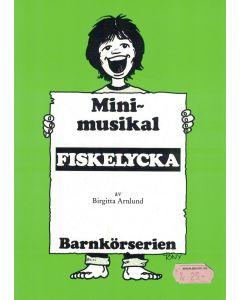 Minimusikal Fiskelycka