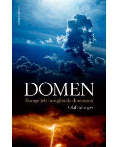 Domen: Evangeliets bortglömda dimension