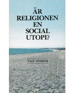 Är Religionen en social utopi?