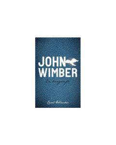 John Wimber en biografi