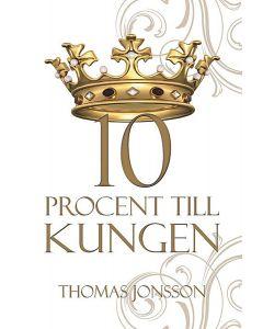 10 procent till kungen