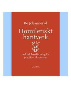 Homiletiskt hantverk : praktiskt handledning för predikan i kyrkoåret