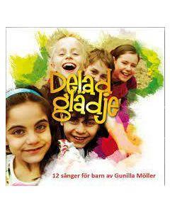 Delad glädje : nothäfte : 12 sånger för barn