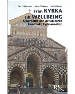 Från kyrka till wellbeing. Omarbetad och aktualisterad handbok i kyrkokunskap