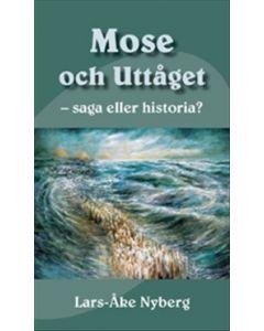 Mose och uttåget . saga eller historia