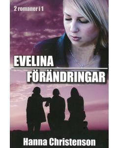 Evelina och Förändringar