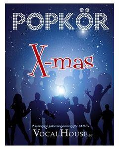 Popkör X-mas 7 svängiga jularrangemang för SAB av VocalHouse.se