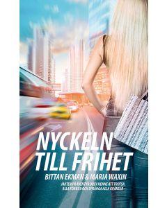 Nyckeln till frihet - Bittan Ekman & Maria Wawin - Pocket