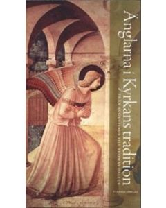 Änglarna i kyrkans tradition: Från Augustinus till Thomas Gallus