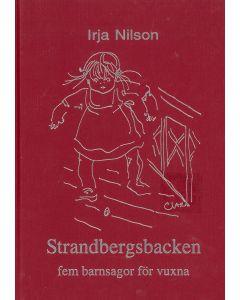 Strandbergsbacken fem sagor för vuxna