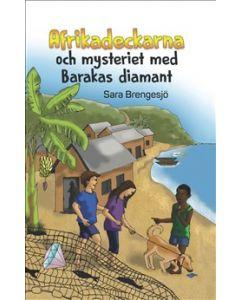 Afrikadeckarna och mysteriet med Barakas diamant