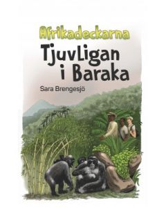 Afrikadeckarna. Tjuvligan i Baraka