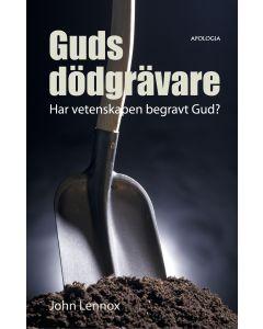 Guds dödgrävare: Har vetenskapen begravt Gud?