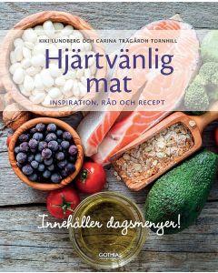 Hjärtvänlig mat : inspiration, råd och recept