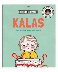 Nu ska vi prata! : Kalas