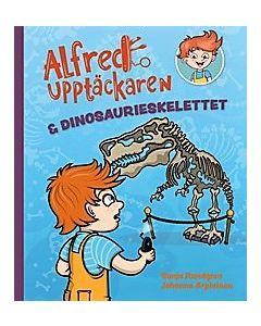 Alfred Upptäckaren & dinosaurieskelettet