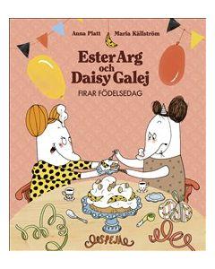 Ester Arg och Daisy Galej firar födelsedag