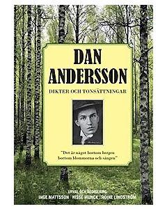 Dan Andersson Dikter och Tonsättningar