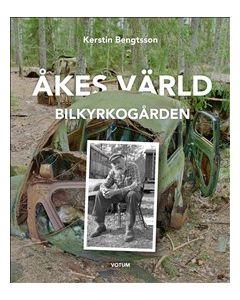 Åkes värld: Bilkyrkogården
