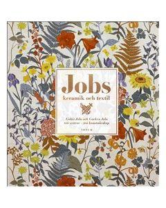 Jobs keramik & textil : Lisbet Jobs och Gocken Jobs, två systrar - två konstnärskap