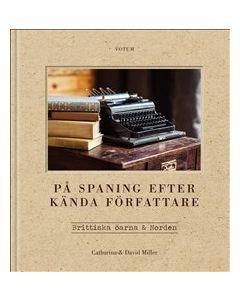 På spaning efter kända författare : Brittiska öarna & Norden