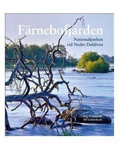 Färnebofjärden : nationalparken vid Nedre Dalälven