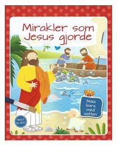 Mirakler som Jesus gjorde Måla med vatten
