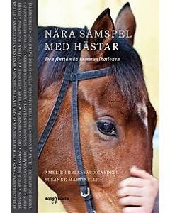 Nära samspel med hästar - Den finstämda kommunikationen
