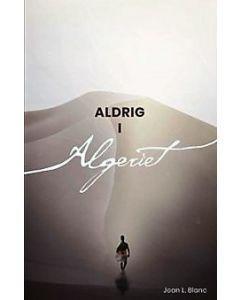 Aldrig i Algeriet