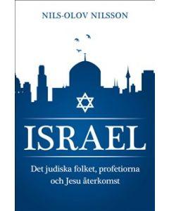 Israel, det judiska folket, profetiorna och Jesu återkomst
