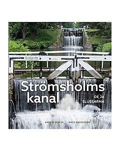 Strömsholms kanal : de 26 slussarna